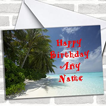 Sunny Beach Customised Birthday Greetings Card Cards Flowers Scenery Nature Amazoncouk Office Products