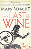 The Last of the Wine: A Virago Modern Classic (Virago Modern Classics, Band 326)