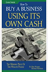 Buy A Business Using Its Own Cash Kindle Edition
