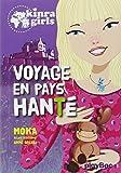 Kinra Girls : Voyage en pays hanté - Tome 12