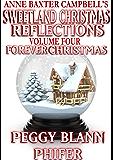 Sweetland Christmas Reflections - Volume 4 - Forever Christmas