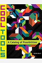Cool Tools: A Catalog of Possibilities Kindle Edition