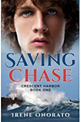 Saving Chase (Crescent Harbor Book 1) Kindle Edition