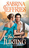 The Secret of Flirting (The Sinful Suitors Book 5)