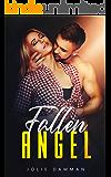 Fallen Angel: A Dark High School Bully Romance (River Valley Grounds Book 1)