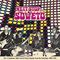 Next Stop...Soweto, Vol. 2