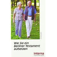 Wie Sie ein Berliner Testament aufsetzen (Recht und Vermögen)