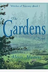 The Gardens: A Novel (Witches of Tuscany Book 1) Kindle Edition