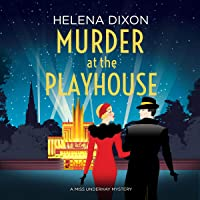 Murder at the Playhouse: A Miss Underhay Mystery