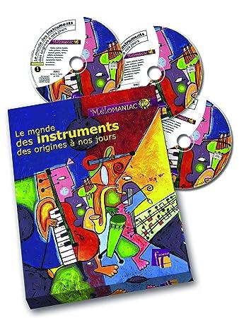 Monde des instruments des origines à nos jours (Le) / Régis Haas, aut., compilateur | Haas, Régis. Auteur. Compilateur