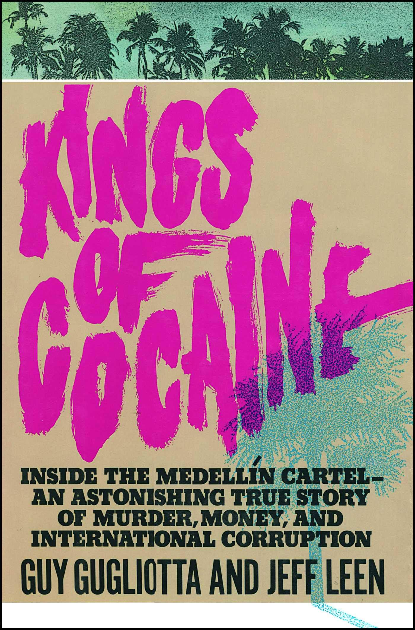 Kings of Cocaine: Amazon.es: Guy Gugliotta: Libros en ...