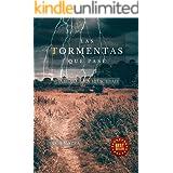 Las Tormentas Que Pasé: Camino a la Felicidad (Spanish Edition)