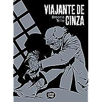 Viajante De Cinza (exclusivo Amazon)