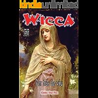 Wicca: Por Trás do Véu