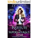 Institute of Supernaturals: Complete Savage Series
