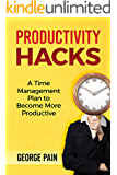 Productivity Hacks: A Project Management Plan for lazy people to become more Productive