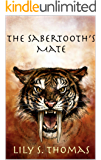 The Sabertooth's Mate (Ice Age Alphas Book 2)