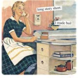Anne Taintor Square Refrigerator Magnet - Long Story Short: I Made Bail
