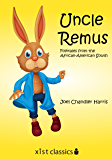 Uncle Remus (Xist Classics)