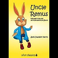Uncle Remus (Xist Classics)