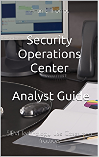 Designing and building security operations center 1 david nathans security operations center analyst guide siem technology use cases and practices malvernweather Gallery