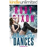 When She Dances: A SciFi Alien Romance (A Risdaverse Tale)