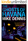 THE GHOSTS OF HAVANA (Key West Nocturnes Series Book 2)