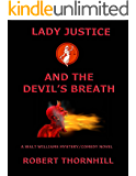 Lady Justice and the Devil's Breath