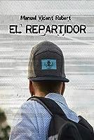 EL REPARTIDOR: Crónicas