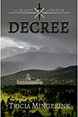 Decree (The Blades of Acktar Book 5) Kindle Edition