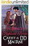 The Prince's Highland Bride: A Scottish Medieval Romantic Adventure (Hardy Heroines series Book 6)