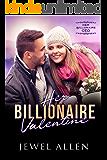 Her Billionaire Valentine (Her Billionaire CEO Book 6)