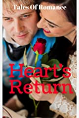 Heart's Return: 8 Tales Of Romance For Those Who Long For Love Kindle Edition