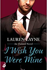 I Wish You Were Mine: Oxford 2 Kindle Edition
