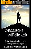 Chronisches Müdigkeit: So besiegen Sie chronische Müdigkeit in 30 Tagen (schilddrüsenunterfunktion, hashimoto, müdigkeit, fibromyalgie, burnout, CFS, chronisches Ermüdungssyndrom 1)