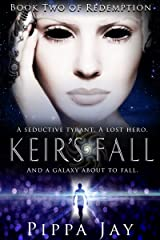 Keir's Fall: Book Two of Redemption Kindle Edition