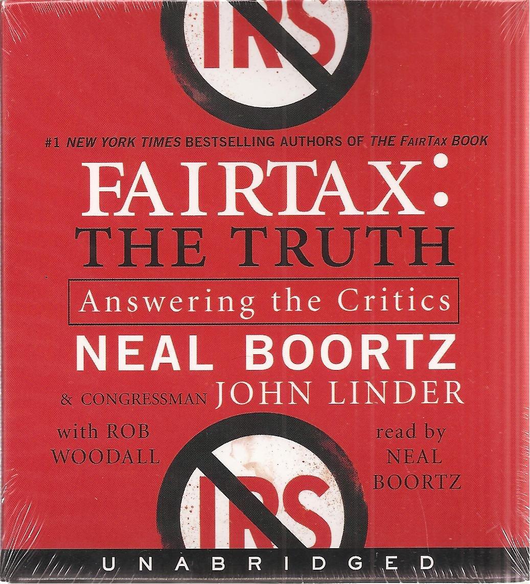 Fairtax: The Truth - Answering the Critics (Unabridged) (5 Audio CDs)