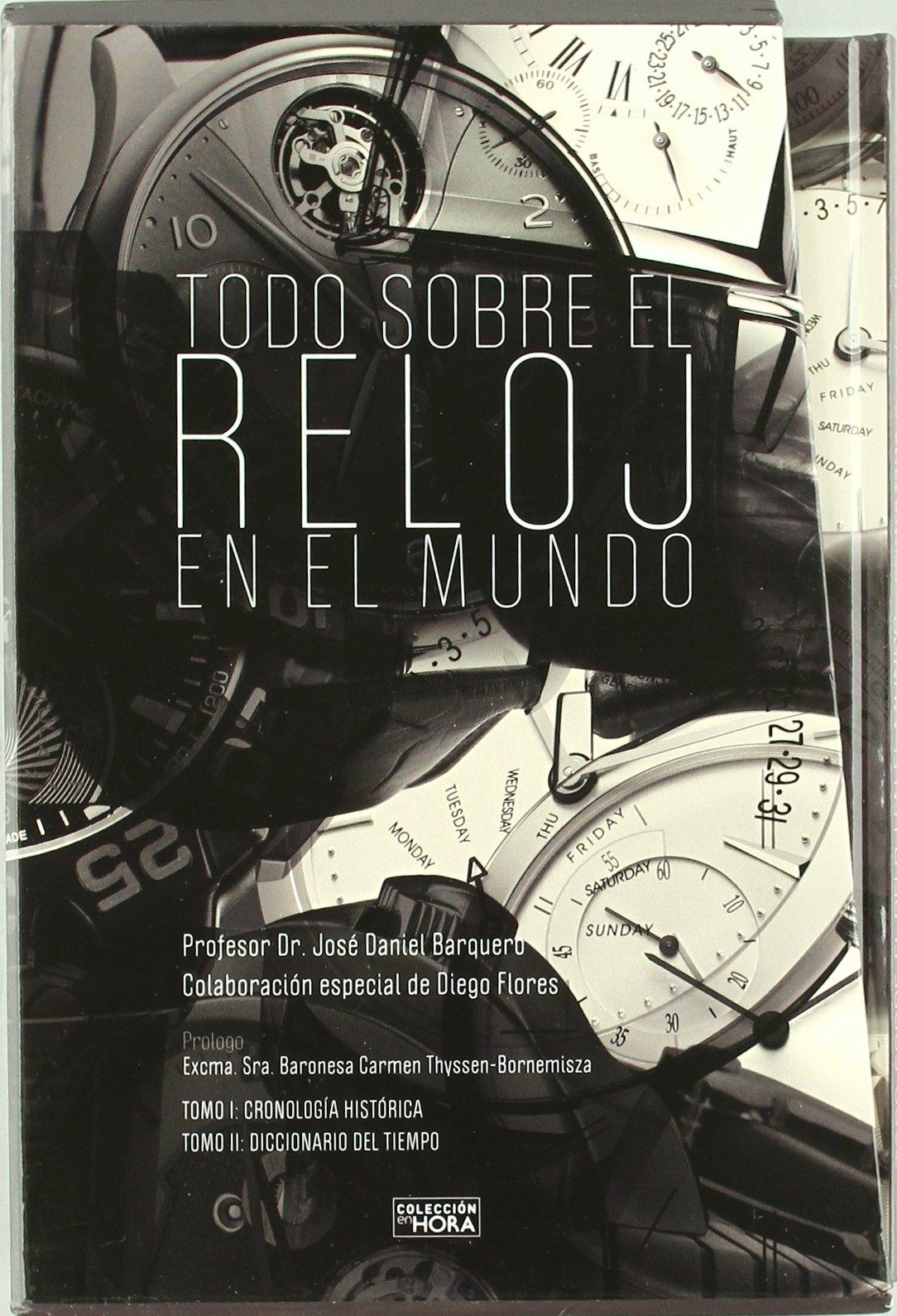 Todo Sobre el Reloj en el Mundo (2 Tomos) (Spanish) Paperback