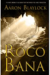 Roco Bana (The Land of Look Behind Book 3) Kindle Edition