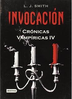 Invocacion (Cronicas Vampiricas) (Spanish Edition)