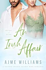 An Irish Affair: A Second Chance Secret Baby Romance (Heart of Hope) Kindle Edition