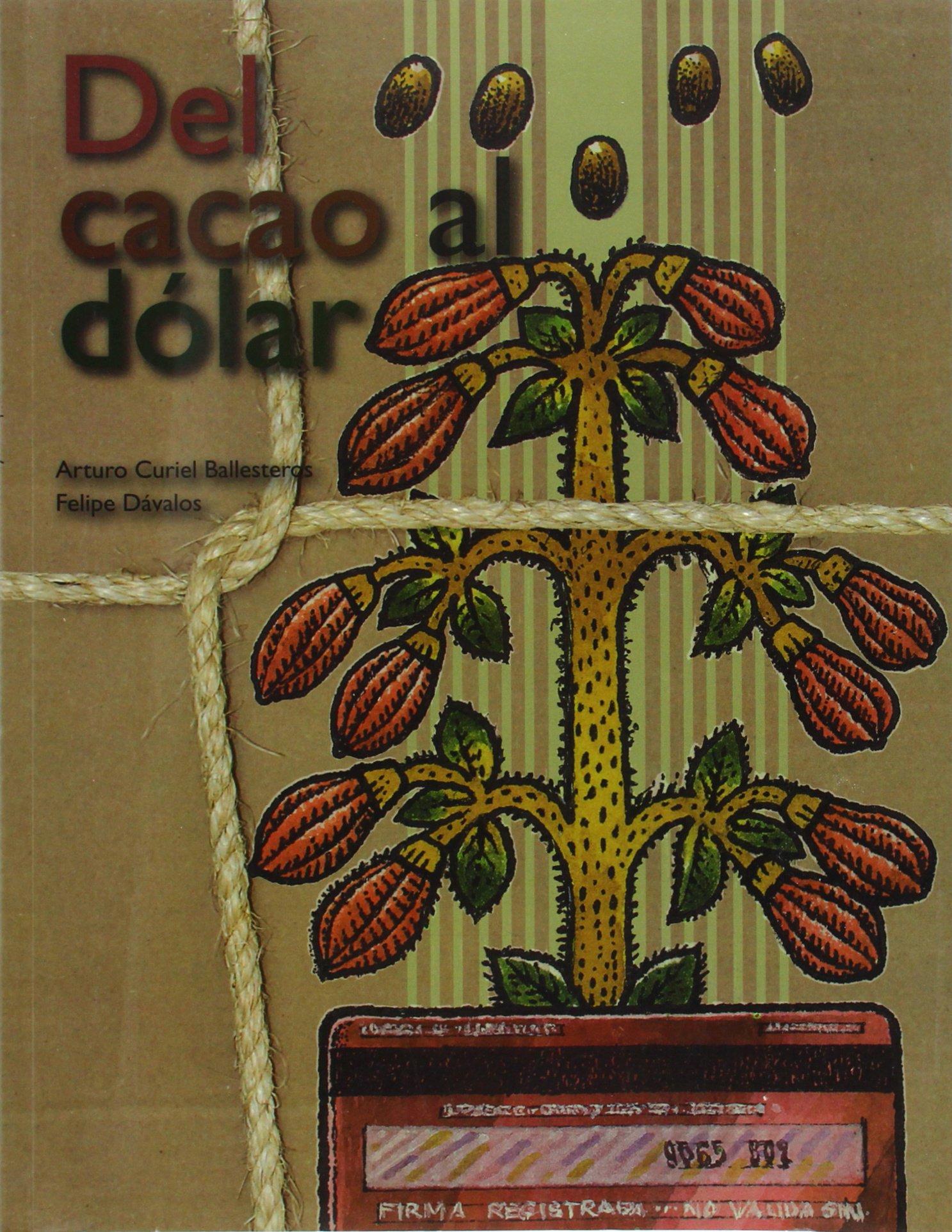Del cacao al dólar (Spanish Edition)