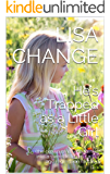 He's Trapped as a Little Girl: (the grown man who turned into a sweet little girl - a TG age regression fantasy)