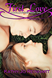 First Love: Oakville Series:Book One
