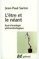 L'être et le néant. Essai d'ontologie phénoménologique (French Edition) Kindle Edition