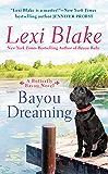 Bayou Dreaming (Butterfly Bayou Book 3)