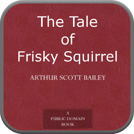 The Tale of Frisky Squirrel PDF