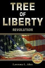 Tree of Liberty: Revolution Kindle Edition