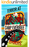 Terror at Camp Everbee