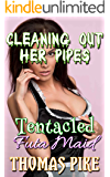 Cleaning Out Her Pipes: Tentacled Futa Maid (Male-On-Futa Alpha, Tentacle-On-Futa Corruption, Futa-On-Female First Time)(Futanari Rapid Pregnancy Birth Transgender Erotica)